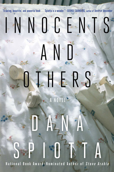 Innocents and Others, by Dana Spiotta