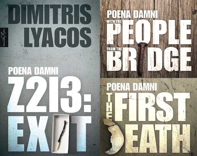Dimitris Lyacos:  Poena Damni: I: Z213: Exit; II: With the People from the Bridge; III: The First Death