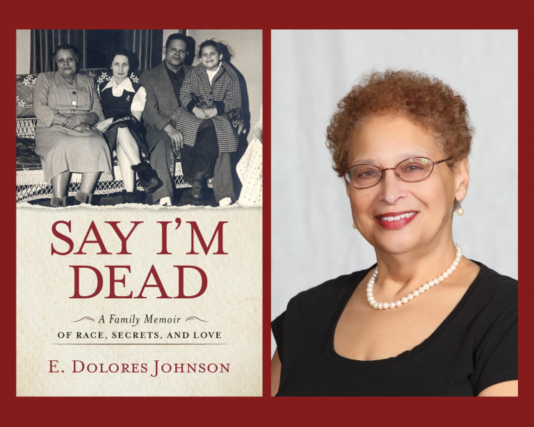 Race, Family, and Enduring Histories: An Interview with E. Dolores Johnson about her Memoir <em srcset=